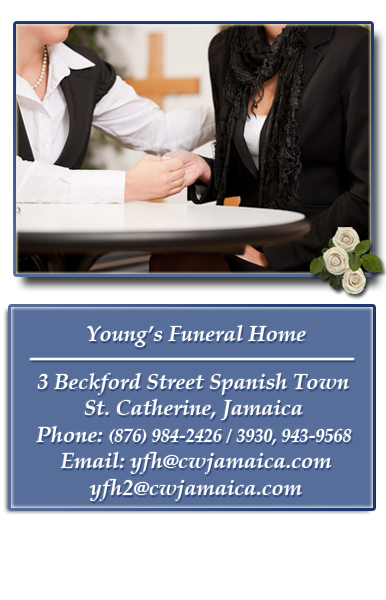 getting comfort at young's funeral home, Young's Funeral Home, 3 Beckford Street Spanish Town, St.Catherine, Jamaica, Phone: (876) 984-2426/ 3930, Email: yfh@cwjamaica.com